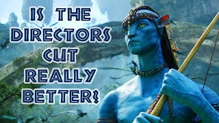 WHY'D THEY CUT THIS OUT? (Avatar Director's Cut Review)