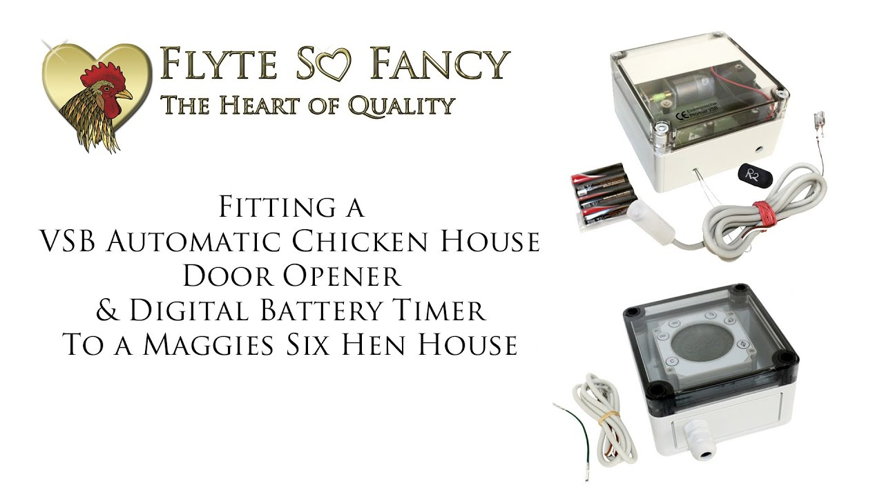 Fitting A VSB Automatic Chicken House Door Opener \u0026 Timer To a Maggies Six Hen House  sc 1 st  YouTube & Fitting A VSB Automatic Chicken House Door Opener \u0026 Timer To a ...