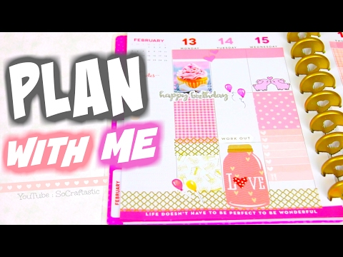 PLAN WITH ME // Happy Planner // Valentines & Birthday Spread - SoCraftastic