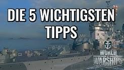 Die 5 wichtigsten Tipps für World of Warships
