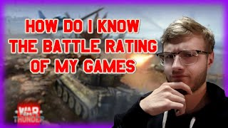 How Do I Know What Battle Rating I'm In? | War Thunder Tips and Tricks