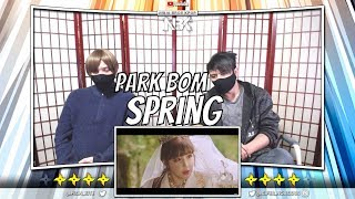 Park Bom(박봄) - Spring(봄) (feat. sandara park(산다라박)) MV | [ NINJA BROS Reaction / Review ]