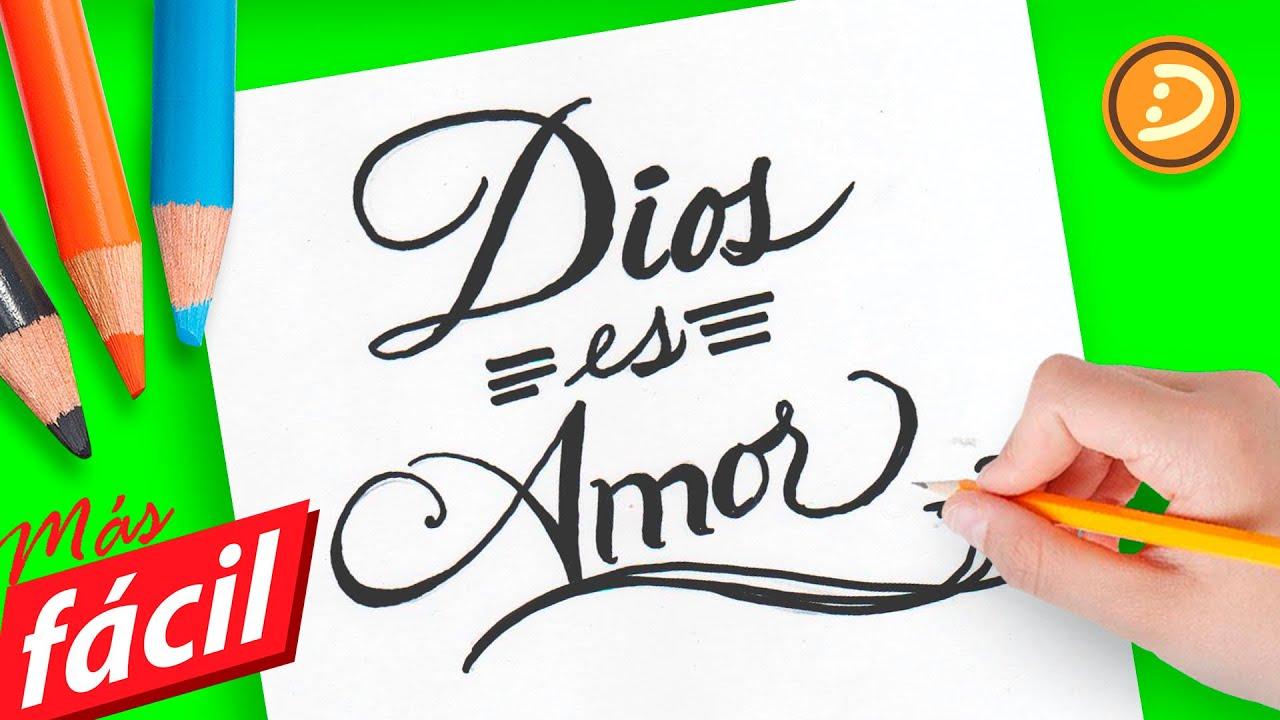 Como Dibujar La Palabra Dios Es Amor Paso A Paso
