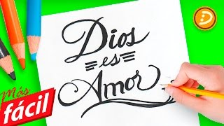 Como dibujar la palabra Dios es Amor paso a paso | How to draw the phrase God is Love in Spanish