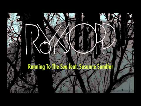 r yksopp running to the sea lntg remix