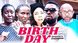BIRTH DAY Chapter 9 - LATEST 2019 NIGERIAN NOLLYWOOD MOVIES