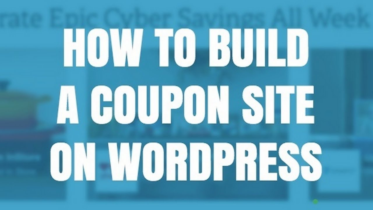how to build a coupon website on wordpress youtube