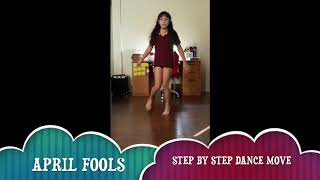Dance tutorial Step by Step by April Fools