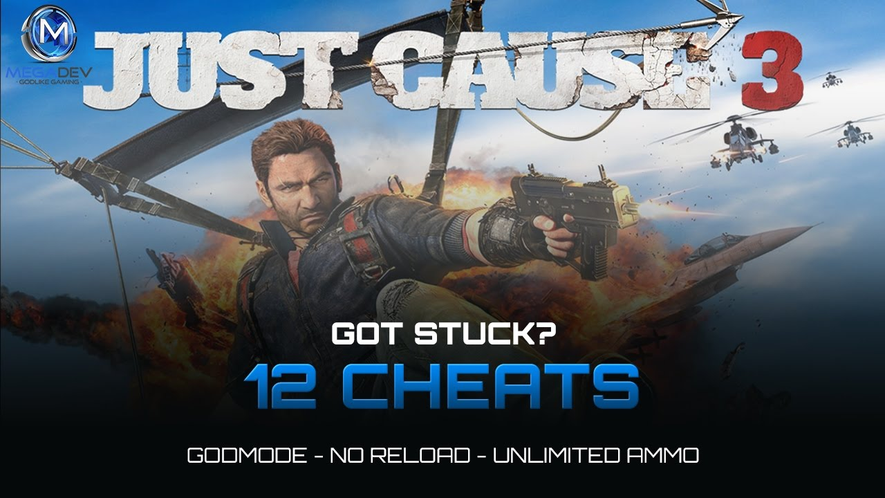 Just Cause 3 Cheats: Unlimited Ammo, Godmode, \u2026 | Trainer by MegaDev