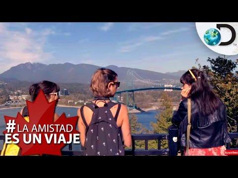 Vancouver: la ciudad que enamora Ep. 6 - La Amistad es un Viaje l Discovery Channel