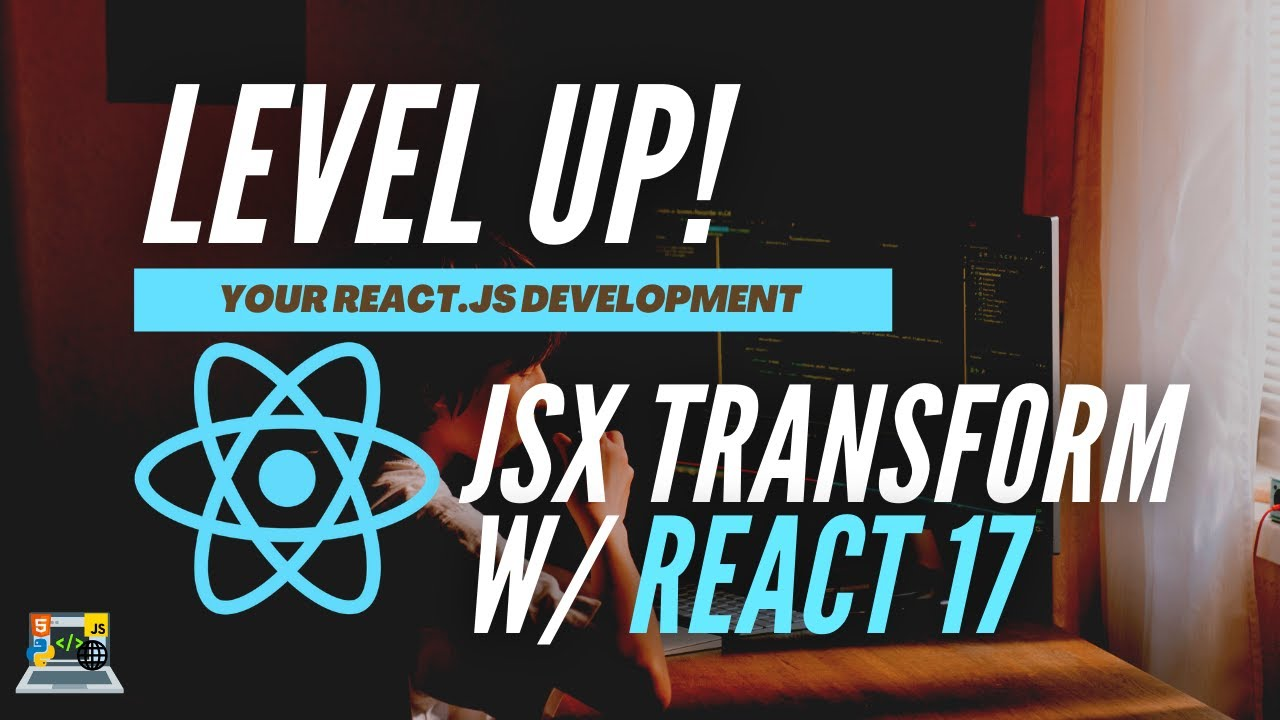 React 17 & React Scripts 4 New Features - JSX Transform, Fast Reload