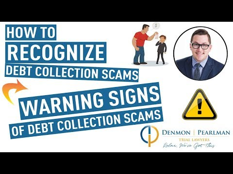 How To Recognize Debt Collection Scams - Warning Signs Of Debt Collection Scams