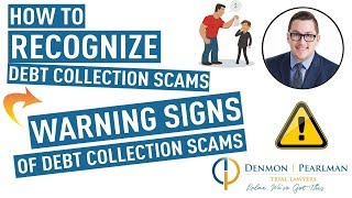 How to Recognize Debt Collection Scams  Warning Signs of Debt Collection Scams