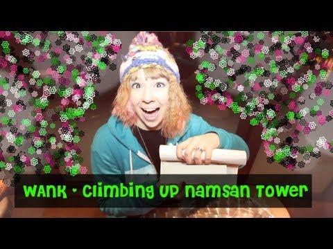 Climbing Up Namsan Tower