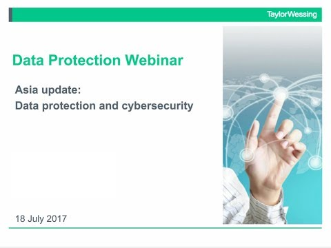 Asia update: Data protection and cybersecurity