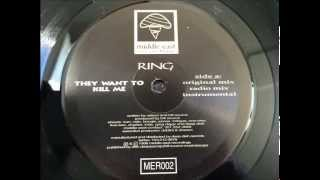 Ring ~ They Want To Kill Me (Original Mix) ~ Middle East 1996 Maryland