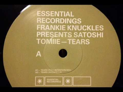 Frankie Knuckles presents Satoshi Tomiie - Tears (Full Intention Mix)