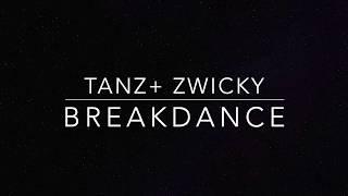 Breakdance - Wunderweiss - Tanz+ Zwicky