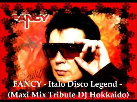 FANCY - DISCO'80 - (MAXI MIX TRIBUTE) ITALO DISCO LEGEND - DJ HOKKAIDO -
