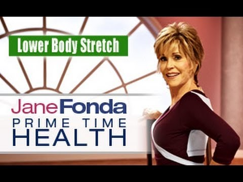 Jane Fonda: Lower Body Stretch- Primetime Health