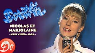 Dorothée - Nicolas et Marjolaine (Clip 1989)