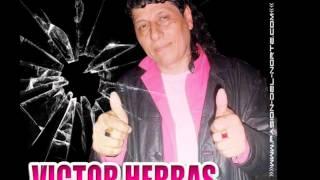 VICTOR HERBAS-SIENTO QUE TE VAS