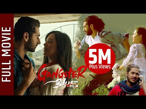 """Gangster Blues"" - Nepali Full Movie 2018 
