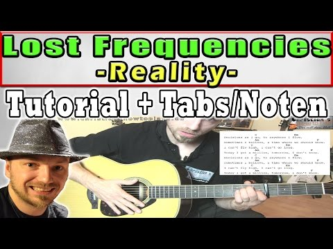 ★Lost Frequencies REALITY Guitar Lesson   Chords+Melodie+TABS