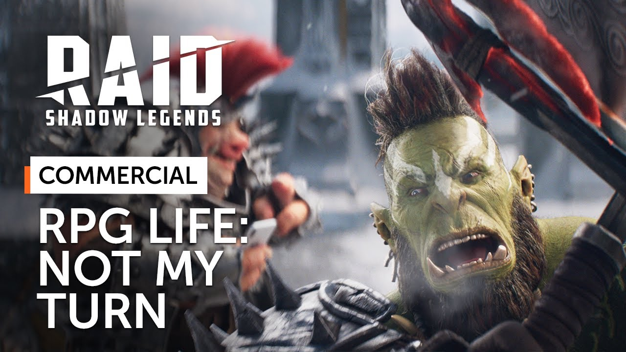 RAID: Shadow Legends | RPG Life | Not My Turn (Official Commercial)