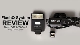 FlashQ system review - T1-S V.2 and Flash Q20 -in 4k