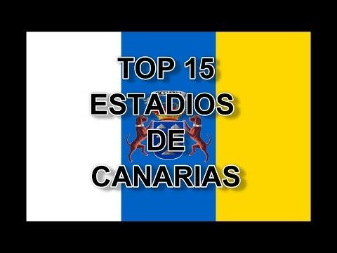Top 15 Estadios De  Canarias