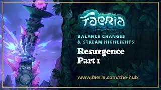 Faeria - Resurgence - Balance Review & Stream Highlights