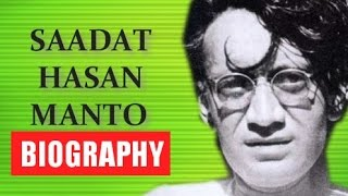 Saadat Hasan Manto - Biography [Hindi]