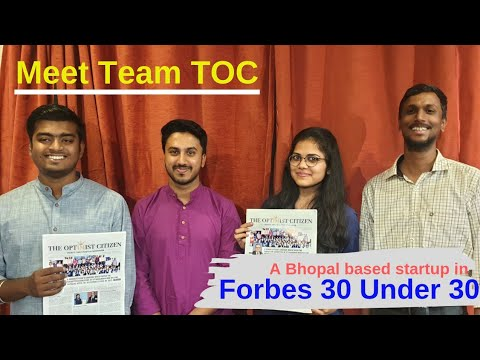 MEET TEAM TOC, A BHOPAL BASED STARTUP IN FORBES 30 UNDER 30 ASIA LIST