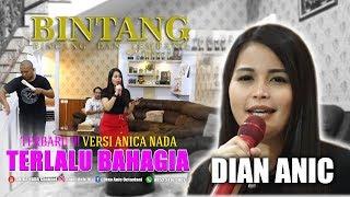 Download Lagu DIAN ANIC - TERLALU BAHAGIA (VERSI ANICA NADA) EDISI DIRUMAH SAJA 13 JUNI 2020 mp3