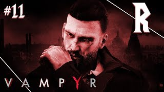 Vampyr #11 - Blood and Bullets