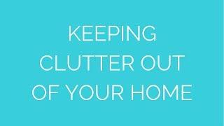 Streamlined Living 101: Be a Clutter Gatekeeper Thumbnail