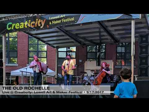 The Old Rochelle - Live at Creaticity Lowell Art & Maker Festival