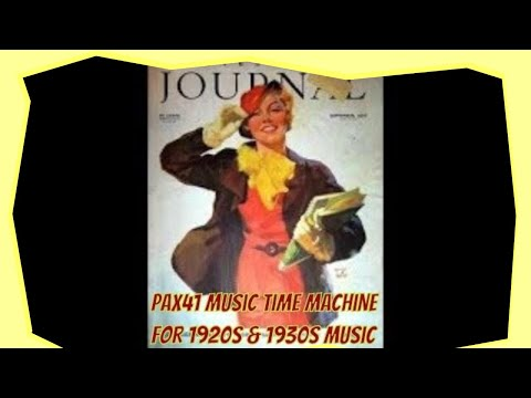 Would There Be Love Without 1930s Music  @Pax41