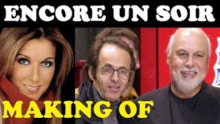 MAKING OF Encore un soir - Céline Dion (Nouvel Album)