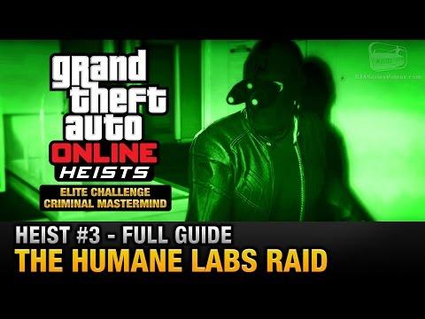 GTA Online Heist #3 - The Humane Labs Raid (Elite Challenge & Criminal Mastermind)
