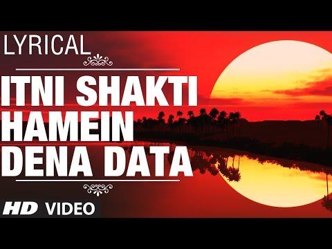Itni Shakti Hamein Dena Data Full Video with Lyrics | Ankush | Nana Patekar