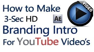 How to Make a Branding Intro Video to your YouTube Videos