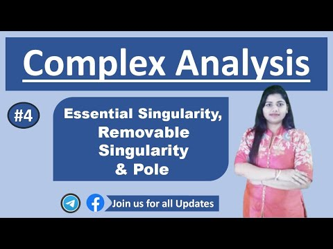 Part 4 : Essential singularity, Removable singularity and pole  in complex analysis(Hindi)