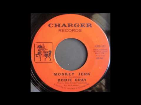 DOBIE GRAY - MONKEY JERK