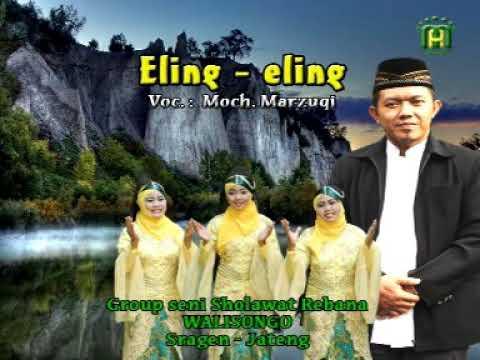 ELING-ELING (SENI SHOLAWAT REBANA SRAGEN SASRI)
