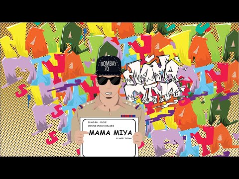 'mama Mia'  Naezy  Grenade Studio  Fan Art