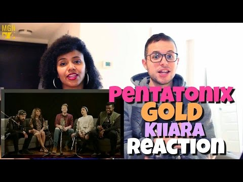 Pentatonix - Gold (Kiiara) Reaction