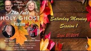 Fall Holy Ghost Forum. Day 2, Session 1.  09/21/2019