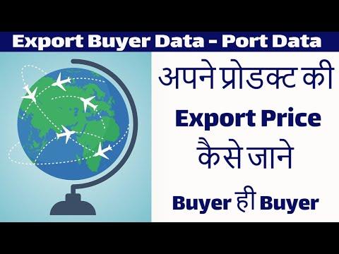 Export Buyer Port Data - How To Find Export Buyer | Real Custom Port Data for Export Market Research